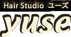 Hairstudioyuse | 相模原市橋本駅の理容・美容室ヘアースタジオユーズ